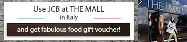 Banner for Use JCB at THE MALL in Italy and get fabulous food gift voucher!